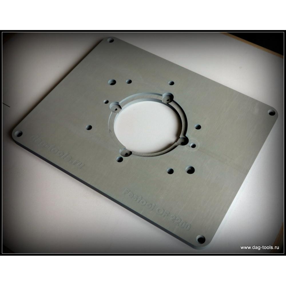 Router plate Dag-tools Festool OF 2200
